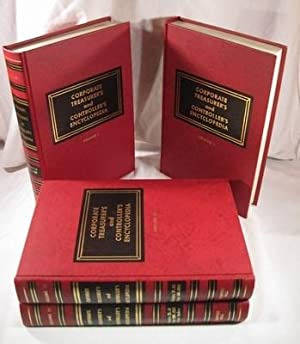 Corporate Treasurer's and Controller's Encyclopedia. 4 Vols.