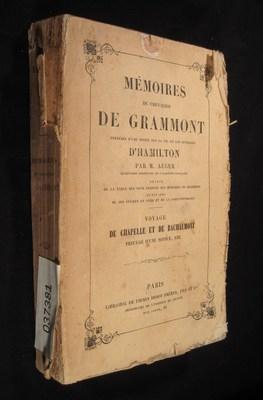 Memoires Du Chevalier De Grammont Precedes D'Une Notice Sur La Vie et Les Ouvrages D'...