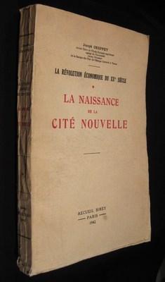 La Révolution Economique Du XXe siècle. Tome I : La Naissance De La cité ...