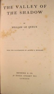 The Valley of the Shadow: Le Queux, William
