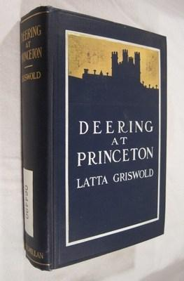Deering at Princeton: A Story of College Life: Griswold, Latta