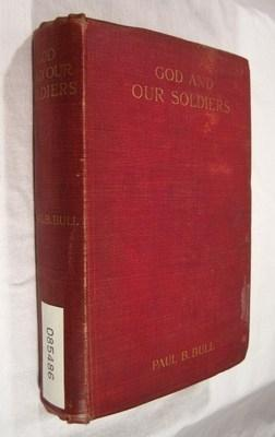 God and Our Soldiers: Bull, Paul B.