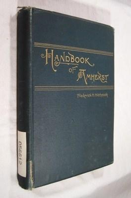 The Handbook of Amherst, Massachusetts: Hitchcock, Frederick H.