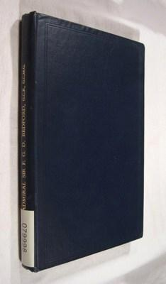The Life and Letters of Admiral Sir Frederick George Denham Bedford: Bedford, F. G. H.
