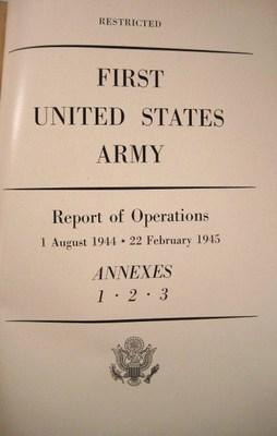 First United States Army-Report of Operations 1 August 1944 - 22 February Annexes 1-3: First United...