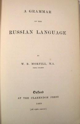 A Grammar of the Russian Language: Morfill, W. R.
