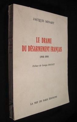 Le Drame Du Desarmement Francais. (ses aspects politiques et techniques). La Revenche Allemagne (...