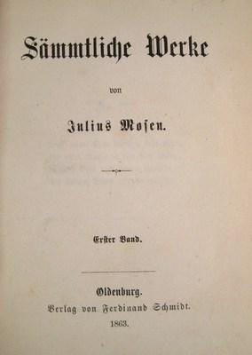 Sämmtliche Werke. 8 in 4 Bänden. (4 volume set): Mosen, Julius