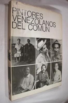 PINTORES VENEZOLANOS DEL COMUN: Calzadilla, Juan (text);