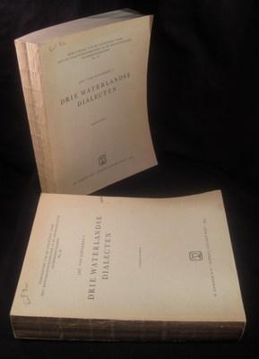 Drie Waterlandse dialecten. I: Grammatica, phonologie, klankleer. II: De structuur van de ...