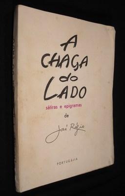 A Chaga do Lado, Satiras e Epigramas: Regio, Jose