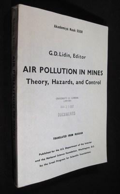 Air Pollution in Mines: Theory, Hazards and Control.: Lidin, G. D. (editor)
