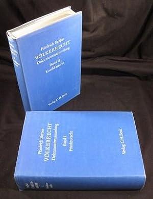 Völkerrecht - Dokumentensammlung. 2 Bände. Band I: Friedensrecht. Band II: Konfliktsrecht.: Berber,...