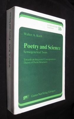 Poetry and Science, Semiogenetical Twins, Kodikas/Code Supplement: Koch, Walter A.