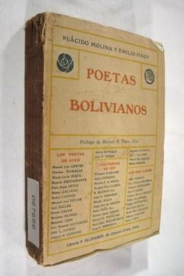 Poetas Bolivianos. Prólogo de Manuel E. Pinto, Hijo: Plácido, Molina M ; Finot, Emilio