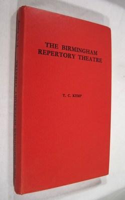 The Birmingham Repertory Theatre: Kemp, Thomas C.