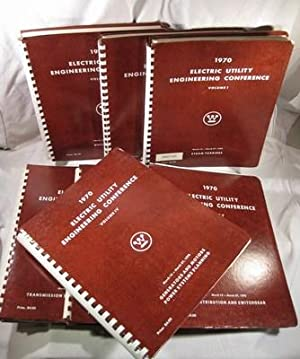 1970 Electric Utility Engineering Conference, Volume I - Volume VII (7 volumes): N/A