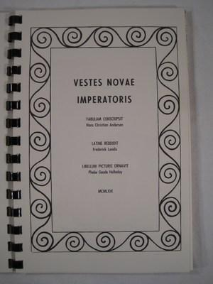 Vestes Novae Imperatoris. (with Index verborum or Latin-English translation of select words): ...