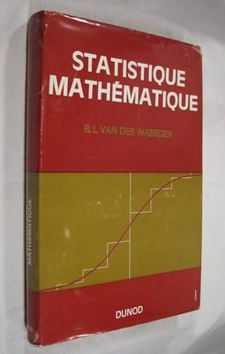 Statistique Mathematique: Waerden, B. L. van der