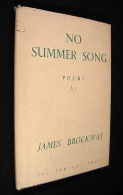 No Summer Song. Poems: Brockway, James