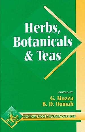 Herbs, Botanicals & Teas: Mazza, G. and B. D. Oomah (eds.)