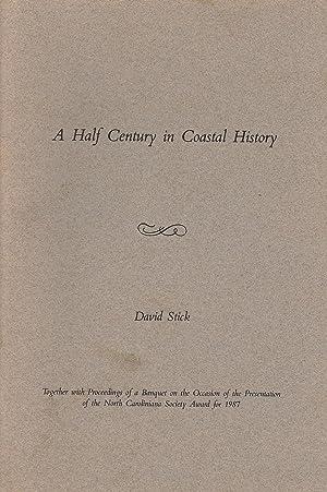 A Half Century in Coastal History: Stick, David