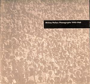 Mickey Pallas: Photographs 1945-1960: Pallas, Mickey