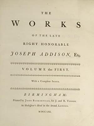 Works of the late Right Honorable Joseph Addison, The: ADDISON, Joseph; [BASKERVILLE, John]