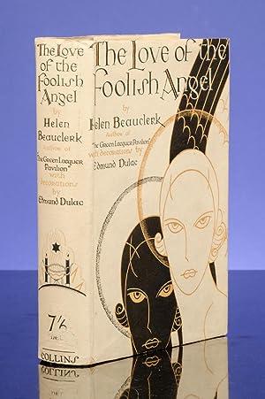 Love of the Foolish Angel, The: DULAC, Edmund, illustrator; BEAUCLERK, Helen