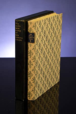 Life of Benvenuto Cellini Written By Himself,: LIMITED EDITIONS CLUB];