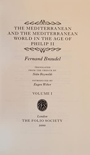 Mediterranean and the Mediterranean World in the Age of Philip II, The: FOLIO SOCIETY]; BRAUDEL, ...
