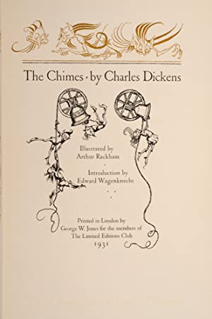Chimes, The: RACKHAM, Arthur; DICKENS, Charles; Limited Editions Club