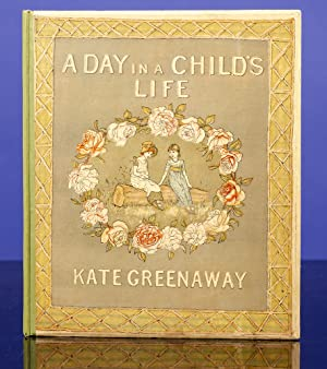 Day in a Child's Life, A.: GREENAWAY, Kate, illustrator; Foster, Myles B.; Evans, Edmund