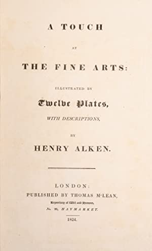 Touch at the Fine Arts, A.: ALKEN, Henry