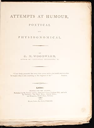 Attempts at Humour, Poetical and Physiognomical: WOODWARD, George Moutard
