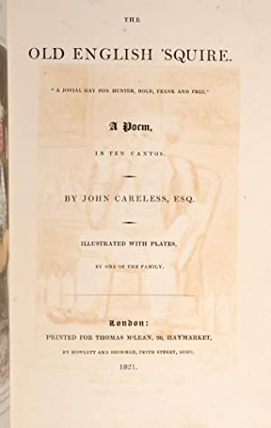 Old English 'Squire, The: CARELESS, John [pseudonym].; [CHATTO, William Andrew]