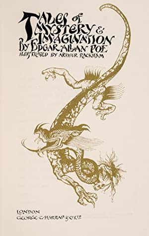 Tales of Mystery and Imagination by Edgar Allan Poe: RACKHAM, Arthur, illustrator; POE, Edgar Allan
