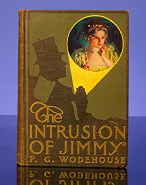 Intrusion of Jimmy, The: WODEHOUSE, P.G.