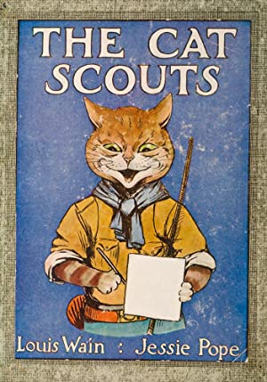 Cat Scouts, The: WAIN, Louis, illustrator; POPE, Jessie