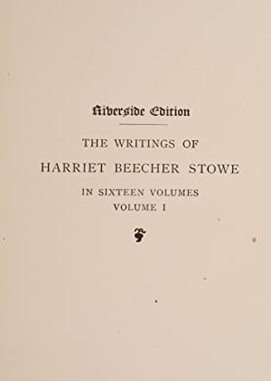 Writings, The: STOWE, Harriet Beecher