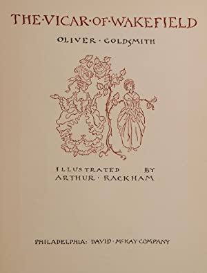 Vicar of Wakefield, The: RACKHAM, Arthur, illustrator; GOLDSMITH, Oliver