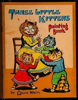 Three Little Kittens Painting Book: WAIN, Louis, illustrator