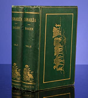 Ismailïa: A Narrative of the Expedition to Central Africa for the Suppression of the Slave ...