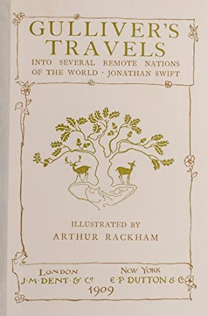 Gulliver's Travels Into Several Remote Nations of the World: RACKHAM, Arthur, illustrator; ...