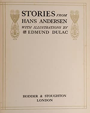 Stories from Hans Andersen: DULAC, Edmund, illustrator; Andersen, Hans Christian