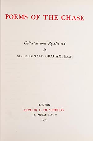 Poems of the Chase: GRAHAM, Sir Reginald
