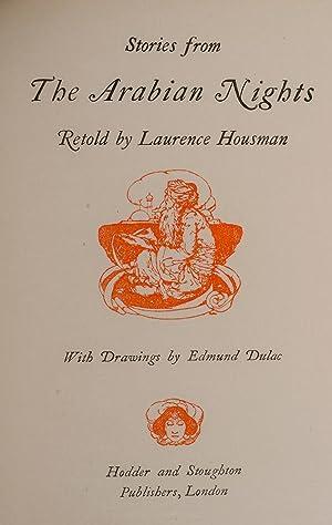 Stories From the Arabian Nights: DULAC, Edmund, illustrator; HOUSMAN, Laurence; ARABIAN NIGHTS