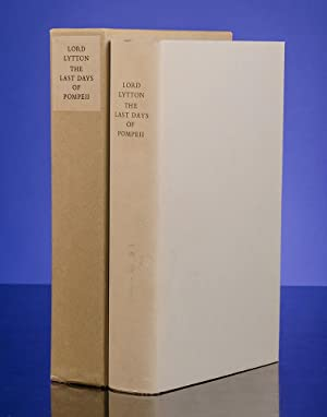 Last Days of Pompeii, The: BULWER-LYTTON, Edward; LIMITED EDITIONS CLUB; MARDERSTEIG, Giovanni, ...