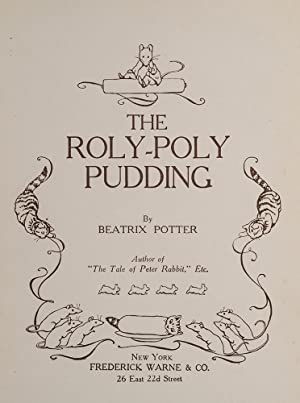 Roly-Poly Pudding, The: POTTER, Beatrix