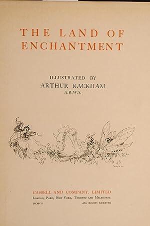 Land of Enchantment, The: RACKHAM, Arthur, illustrator; BONSER, A.E.